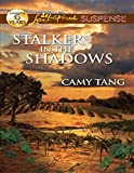 Stalker in the Shadows by Camy Tang front cover