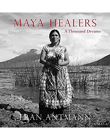 Maya Healers: A Thousand Dreams