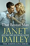That Boston Man: Massachusetts (The Americana Series) by  Janet Dailey in stock, buy online here