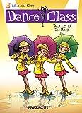 Dance Class #9: Dancing in the Rain (Dance Class Graphic Novels)