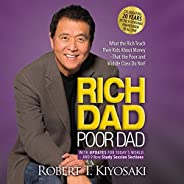 Rich Dad Poor Dad: 20th Anniversary Edition: What the Rich Teach Their Kids About Money That the Poor and Midd