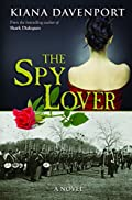 The Spy Lover Kiana Davenport