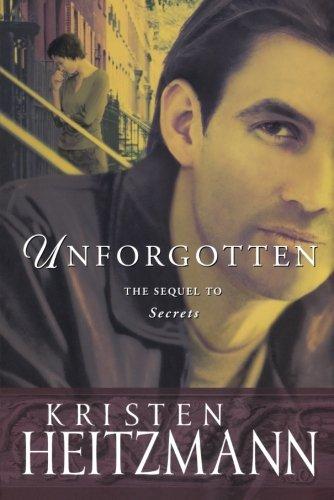 Unforgotten (The Michelli Family Series #2) (Contemporary Sonoma Bed)