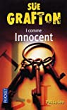 I comme Innocent par Sue Grafton