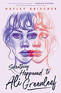 Book Cover: Something Happened to Ali Greenleaf