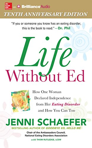 Life Without Ed: How One Woman Declared Independence from Her Eating Disorder and How You Can Too by McGraw-Hill Education on Brilliance Audio