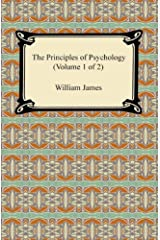 The Principles of Psychology (Volume 1 of 2) Kindle Edition
