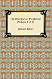 The Principles of Psychology (Volume 1 of 2) (English Edition)