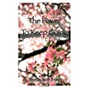 The Power To Keep Going