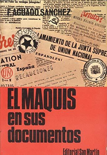 El maquis en España : (sus documentos): Amazon.es: Aguado Sanchez, Francisco: Libros