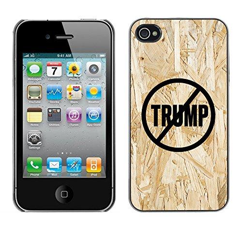 Print Motif Coque de protection Case Cover // Q04110548 Jamais Trump bois aggloméré // Apple iPhone 4 4S 4G
