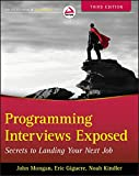 img - for Programming Interviews Exposed: Secrets to Landing Your Next Job book / textbook / text book