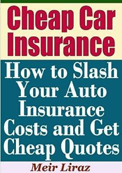 Amazon.com: Cheap Car Insurance: How to Slash Your Auto