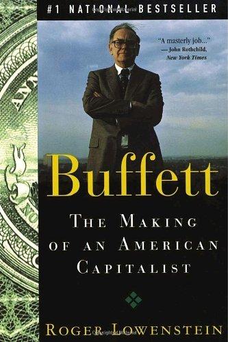 By Roger Lowenstein: Buffett: The Making of an American Capitalist
