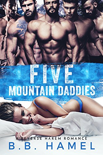(Five Mountain Daddies: A Reverse Harem Romance (Love Times Five Book)