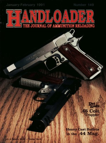 Handloader Magazine - February 1991 - Issue Number 149 Heavy Magnum Rifle