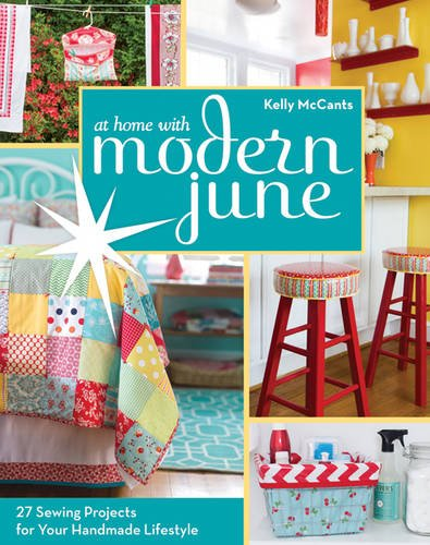 ct-publishingat-home-with-modern-june-27-sewing-projects-for-your-handmade-lifestyle