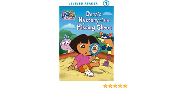 Amazon Com Dora S Mystery Of The Missing Shoes Dora The Explorer