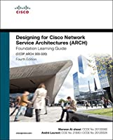 Designing for Cisco Network Service Architectures (ARCH) Foundation Learning Guide: CCDP ARCH 300-320 (4thEdition) Front Cover