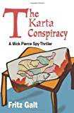 The Karta Conspiracy, Fritz Galt, 0595150020