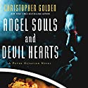 Angel Souls and Devil Hearts Audiobook by Christopher Golden Narrated by John Lee