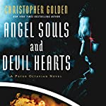 Angel Souls and Devil Hearts | Christopher Golden