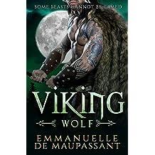 Viking Wolf: dark and steamy alpha warrior romance (Viking Warriors Book 2)