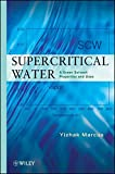 img - for Supercritical Water: A Green Solvent: Properties and Uses book / textbook / text book