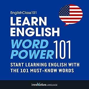 Learn English: Word Power 101 Audiobook