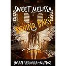 Sweet Melissa: Behind Bars (Book Three 3)