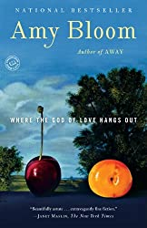 Where the God of Love Hangs Out: Fiction (Random House Reader's Circle)