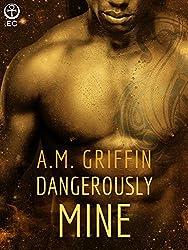 Dangerously Mine (Loving Dangerously)