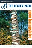 New Hampshire Off the Beaten Path, 7th (Off the Beaten Path Series)