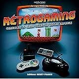 Retrogaming, consoles et jeux vidéo de notre enfance