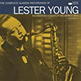 The Complete Aladdin Recordings Of Lester Young [Import anglais]