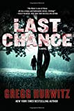 Last Chance: A Novel (The Rains Brothers)