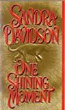 One Shining Moment, Sandra Davidson, 0821748033