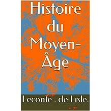 Histoire du Moyen-Âge (French Edition)