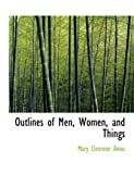 Outlines of Men, Women, and Things, Mary Clemmer Ames, 0554683148
