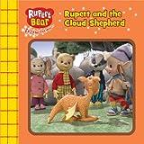 Rupert and the Cloud Shepherd (Rupert Bear Chunky Board Books)