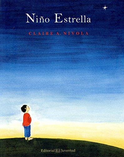 Niño estrella (Álbumes Ilustrados) por Claire A. Nivola