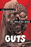 img - for Guts: The Anatomy of The Walking Dead book / textbook / text book
