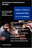 img - for The Dynamic Small Business Manager by Frank Vickers (2005-10-18) book / textbook / text book