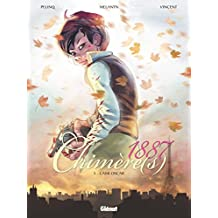 Chimère(s) 1887 - Tome 05 : L'Ami Oscar (French Edition)