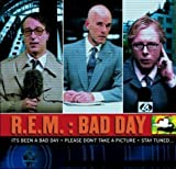 Bad Day / Favorite by R.E.M. (2003-10-28)