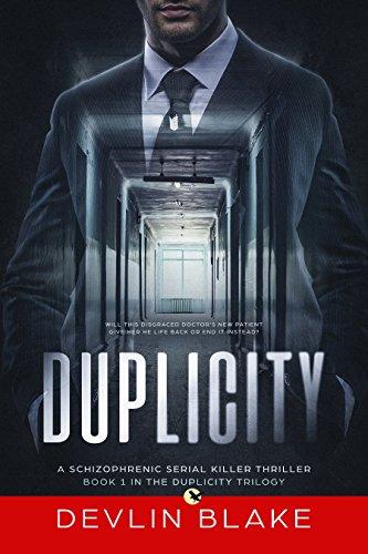 Duplicity: A Schizophrenic Serial Killer Psychological Thriller