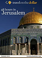 48 Hours in Jerusalem