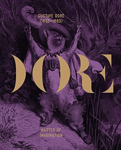 Gustave Doré (1832–1883): Master of Imagination (Art Monograph) por Erika Dolphin