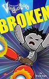 Broken (Voodootown, Episode 5)