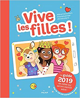Vive Les Filles 2019 Le Guide 2019 De Celles Qui Seront